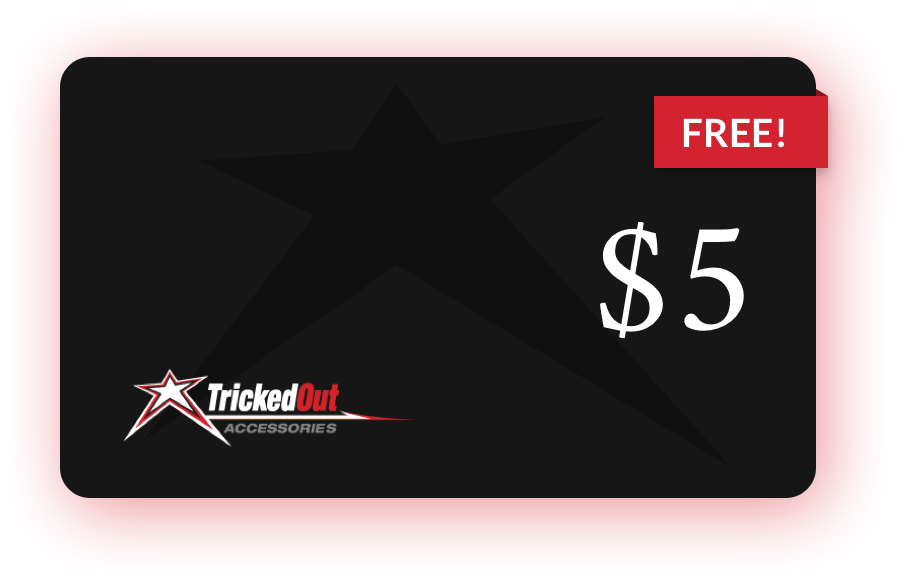 $5 Gift Card for Tricked Out Accessories